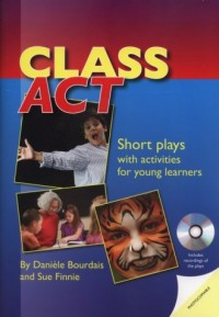 Class Act. Short plays with activities for young learners (+ CD) - okładka podręcznika