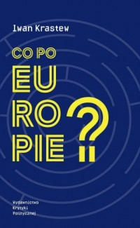 Co po Europie? - okładka książki