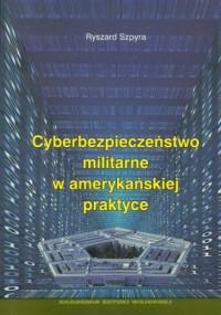 Cyberbezpieczeństwo militarne w - okładka książki