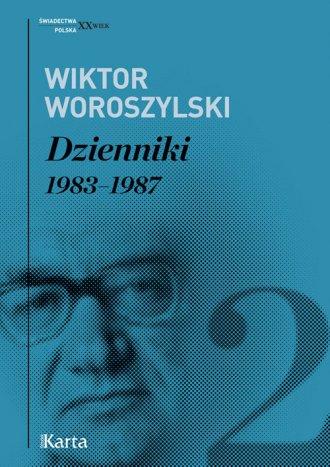 Dzienniki. Tom 2. 1983-1987. Seria: - okładka książki
