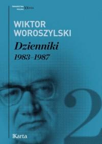 Dzienniki. Tom 2. 1983-1987. Seria: Świadectwa XX wiek. Polska - okładka książki