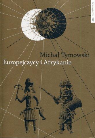 Europejczycy i Afrykanie. Wzajemne - okładka książki