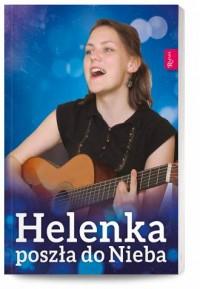 Helenka poszła do Nieba - okładka książki