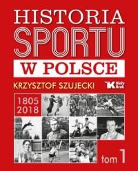 Historia sportu w Polsce - okładka książki