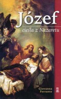 Józef cieśla z Nazaretu - okładka książki
