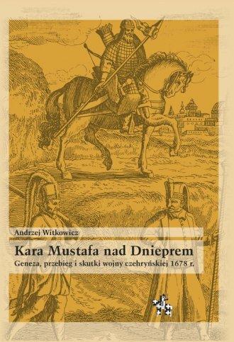 Kara Mustafa nad Dnieprem. Geneza - okładka książki