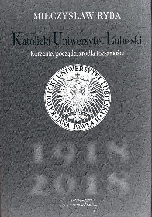 Katolicki Uniwersytet Lubelski. - okładka książki