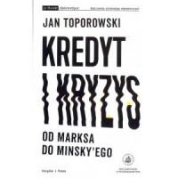 Kredyt i kryzys. Od Marksa do Minskyego - okładka książki