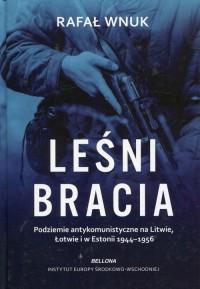 Leśni bracia - Rafał Wnuk - okładka książki
