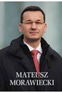 Mateusz Morawiecki - okładka książki