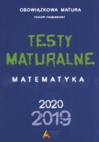 Matura 2018. Testy maturalne. Matematyka. - okładka książki