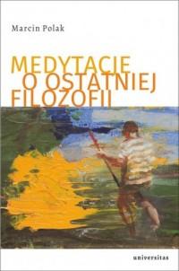 Medytacje o ostatniej filozofii - okładka książki