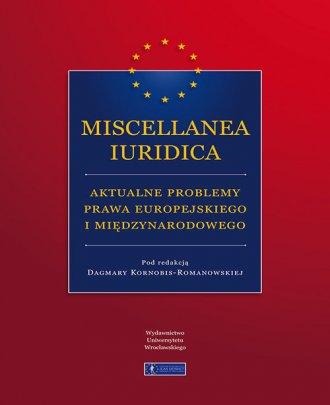 Miscellanea Iuridica aktualne problemy - okładka książki