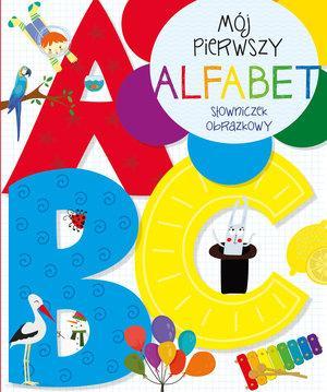 Mój pierwszy alfabet. Słowniczek - okładka książki