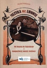 Muzyka we Lwowie - okładka książki