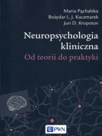 Neuropsychologia kliniczna. Od - okładka książki