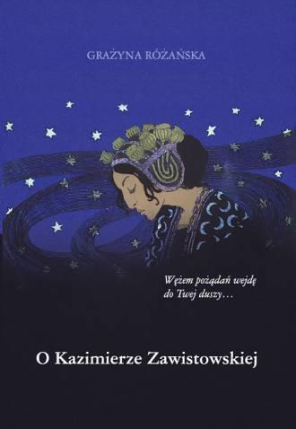 O Kazimierze Zawistowskiej - okładka książki