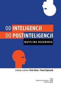 Od inteligencji do postinteligencji. - okładka książki