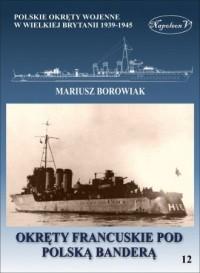 Okręty francuskie pod polską banderą - okładka książki