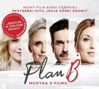 Plan B. Muzyka z filmu - Wydawnictwo - okładka płyty