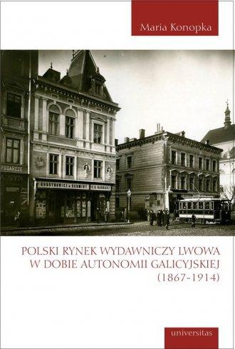 Polski rynek wydawniczy Lwowa w - okładka książki
