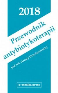 Przewodnik antybiotykoterapii 2018 - okładka książki