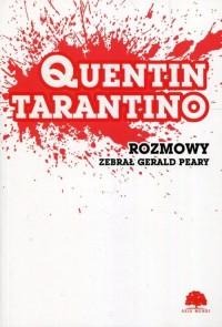Quentin Tarantino. Rozmowy - okładka książki