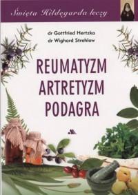 Reumatyzm, artretyzm, podagra. - okładka książki