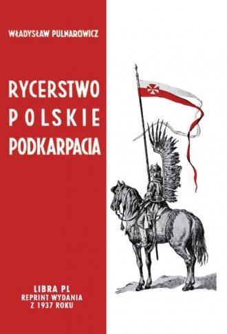 Rycerstwo polskie Podkarpacia. - okładka książki