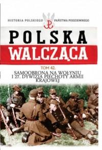 Polska Walcząca. Samoobrona na - okładka książki