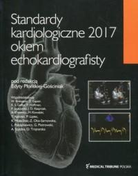 Standardy kardiologiczne 2017. Okiem echokardiografisty - okładka książki
