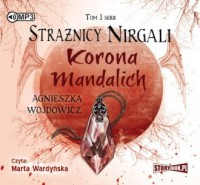 Strażnicy Nirgali. Tom 3. Korona Mandalich - pudełko audiobooku