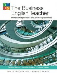 The Business English Teacher. Professional principles and practical procedures - okładka podręcznika