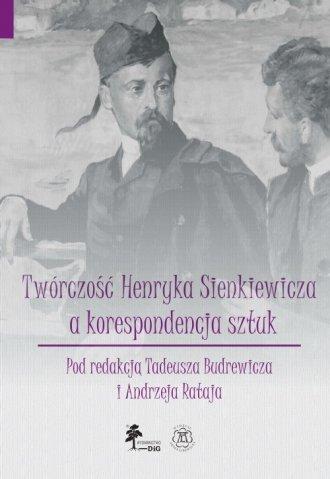 Twórczość Henryka Sienkiewicza - okładka książki
