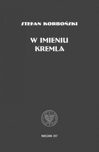 W imieniu Kremla - okładka książki