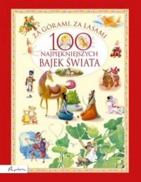 Za górami za lasami.. 100 najpiękniejszych - okładka książki