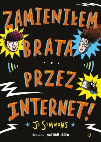 Zamieniłem brata przez internet - okładka książki