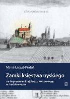 Zamki księstwa nyskiego na tle - okładka książki
