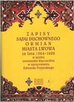 Zapisy sądu duchownego Ormian miasta - okładka książki