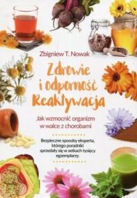 Zdrowie i odporność reaktywacja. Jak wzmocnić organizm w walce z chorobami - okładka książki