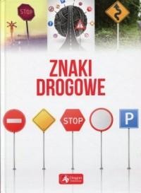 Znaki drogowe - Wydawnictwo - okładka podręcznika
