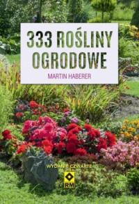 333 rośliny ogrodowe - Martin Haberer - okładka książki