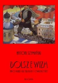 Bolszewizm jako prąd kulturalny - okładka książki