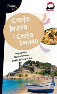 Costa Brava i Costa Dorada. Pascal Lajt - okładka książki