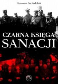 Czarna Księga Sanacji - Sławomir - okładka książki