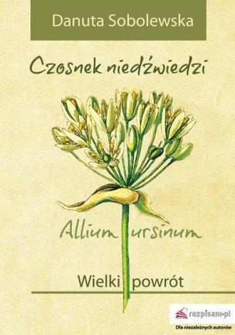 Czosnek niedźwiedzi - Allium ursinum. - okładka książki