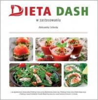 Dieta DASH. W teorii i zastosowaniu - okładka książki