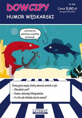 Dowcipy Nr 44. Humor wędkarski - okładka książki