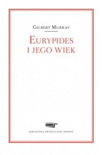 Eurypides i jego wiek - okładka książki