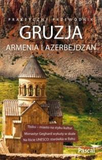 Gruzja, Armenia, Azerbejdżan. Praktyczny - okładka książki